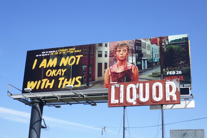 I Am Not Okay With This Netflix billboard