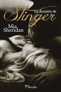 La decision de Stinger | Mia Sheridan