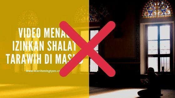 video hoax diizinkannya shalat tarawih di masjid