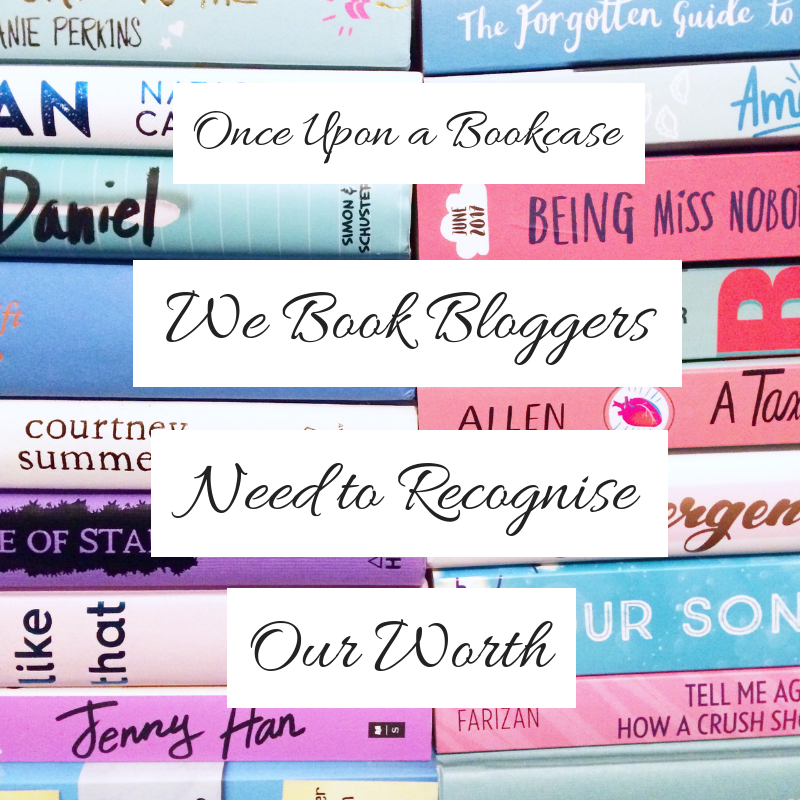 We Book Bloggers Need to Recognise Our Worth