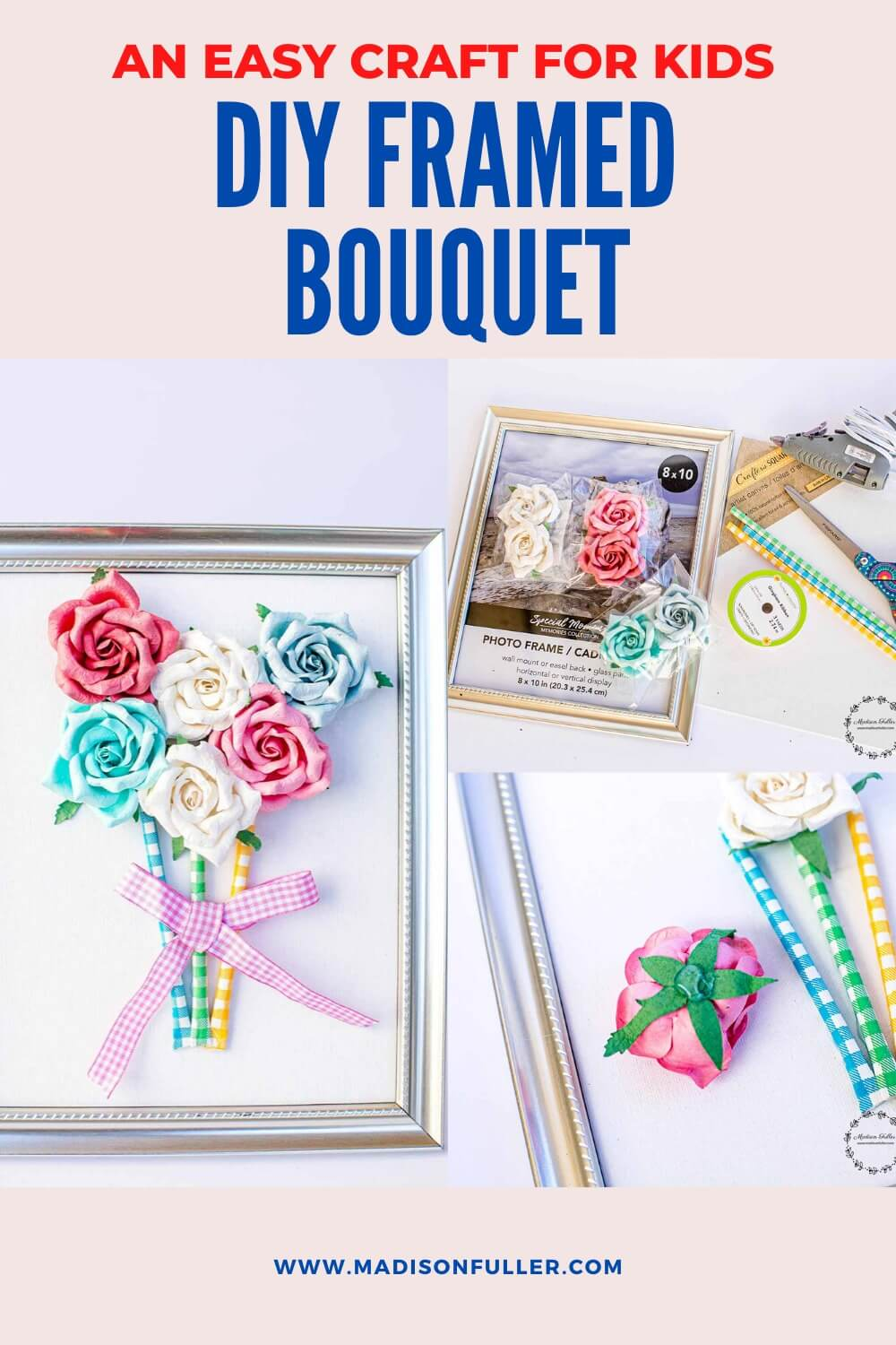 An Easy Craft for Kids - DIY Framed Bouquet