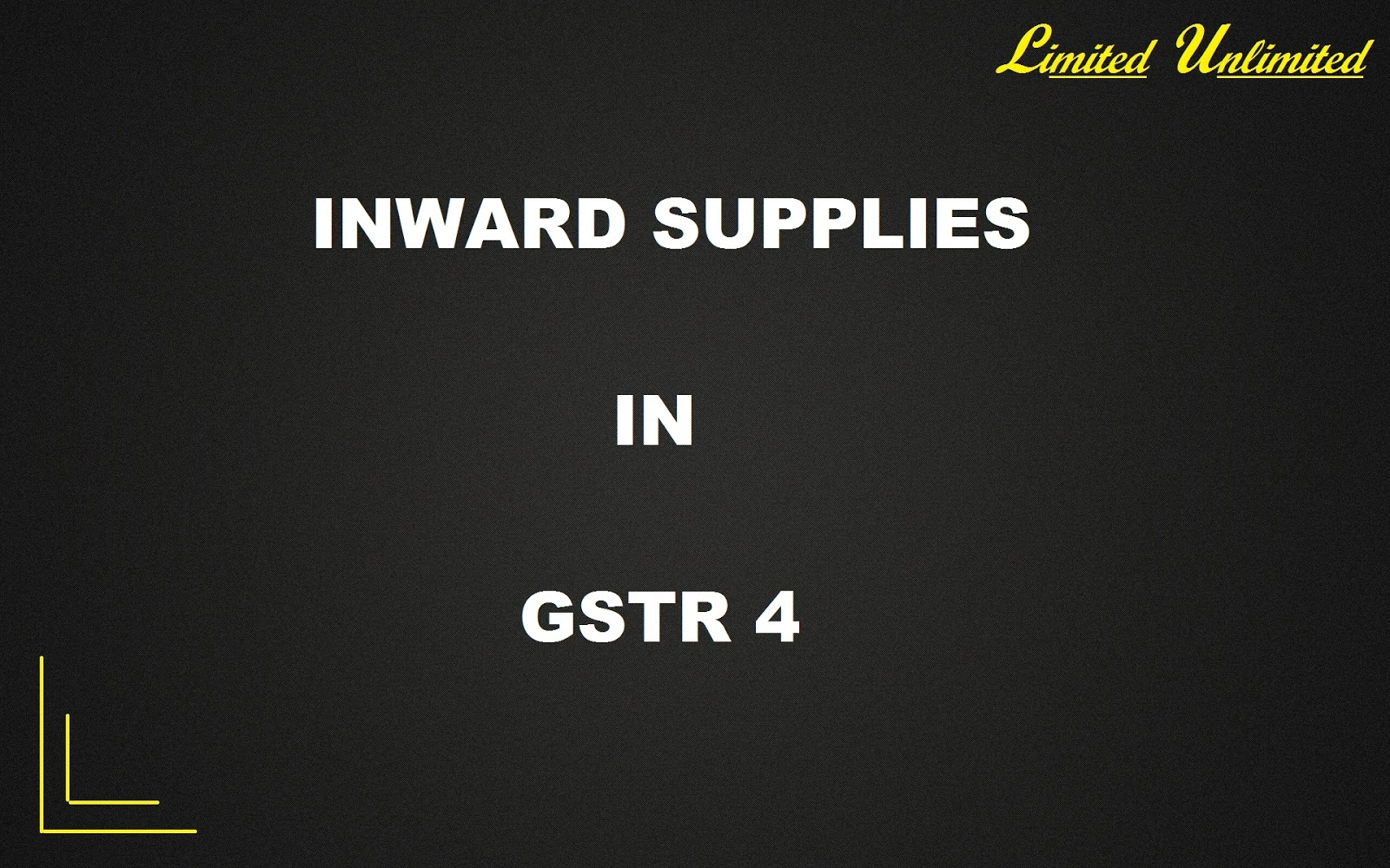 Inward Supplies (Purchases) in GSTR-4 & information about