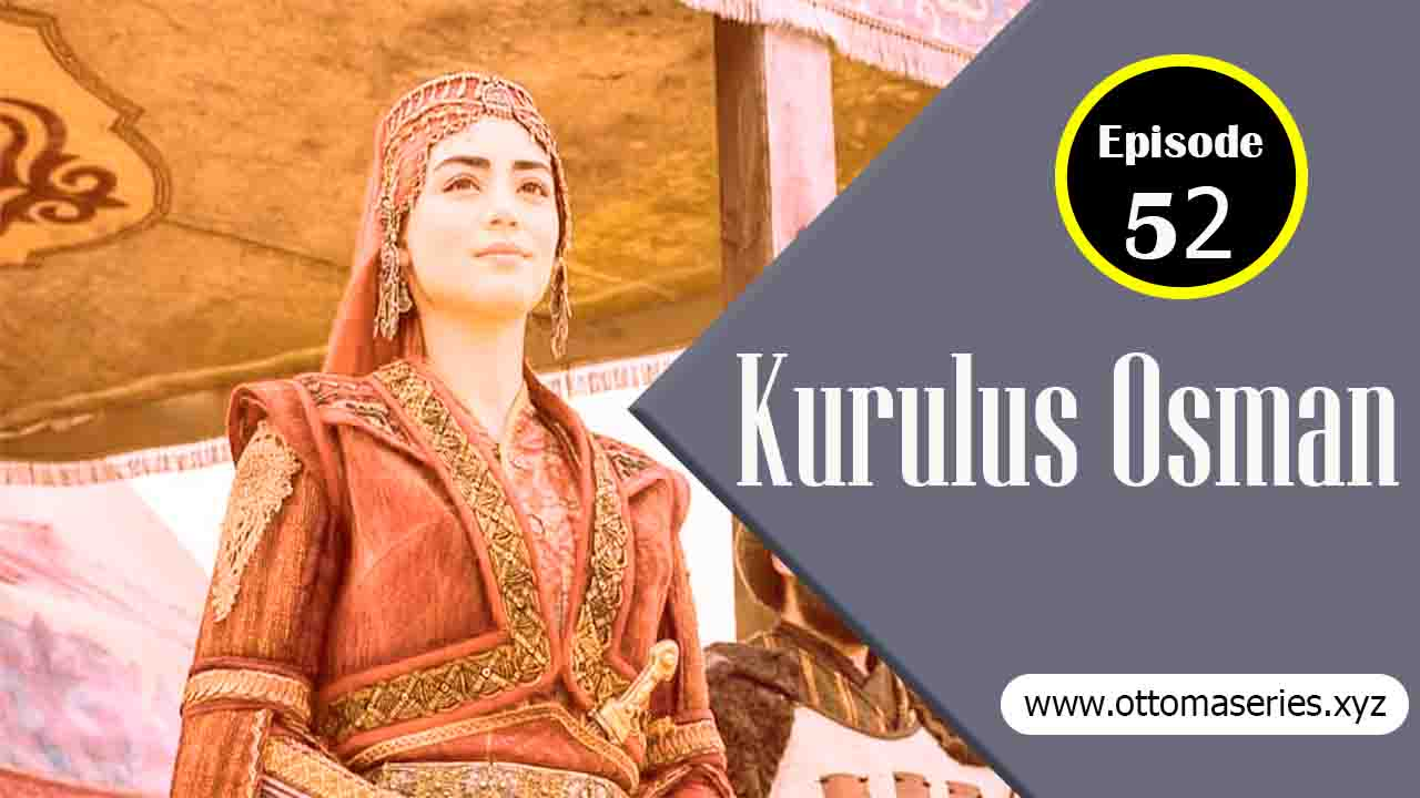 Kurulus_Osman_Episode_52_in_Urdu