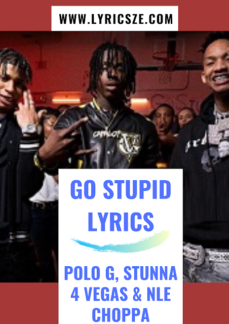 Go Stupid Lyrics