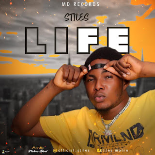 MUSIC: Stiles - Life (Prod. Slakes Beatz)