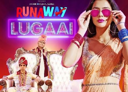 Download Runaway Lugaai Season 1