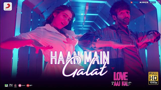 Haan Mein Galat Lyrics - Love Aj Kal   Kartik   Sara