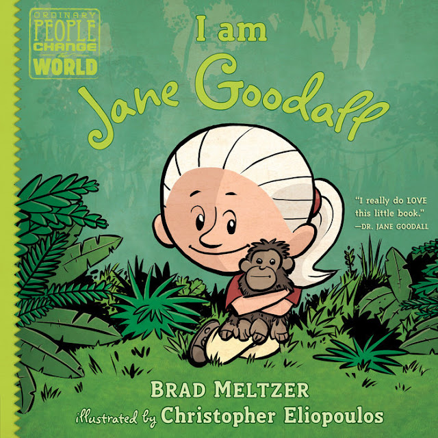 http://www.penguinrandomhouse.com/books/317814/i-am-jane-goodall-by-brad-meltzer-illustrated-by-christopher-eliopoulos/