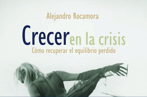 Crecer en la crisis. Alejandro Rocamora. PDF