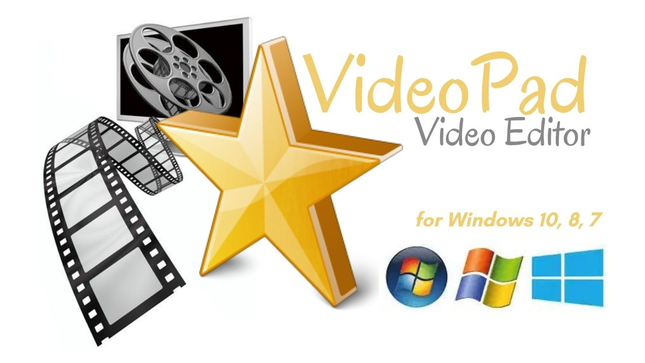 VideoPad Video Editor Download Latest Version for Windows 10, 8, 7