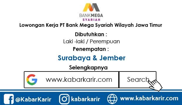 Lowongan Kerja PT Bank Mega Syariah Wilayah Jawa Timur