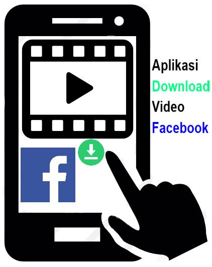 Aplikasi Download Video Facebook Tercepat