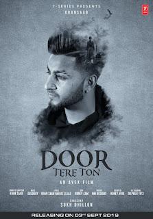 Door Tere Ton Lyrics - Khan Saab New Song 2019