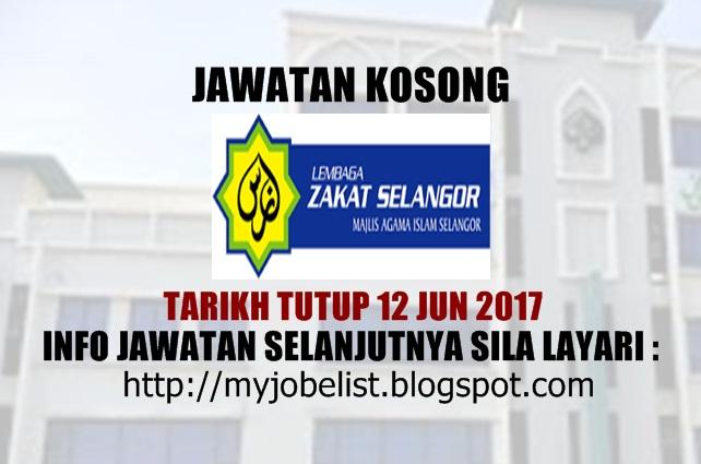 Jawatan Kosong di Lembaga Zakat Selangor (MAIS) Jun 2017