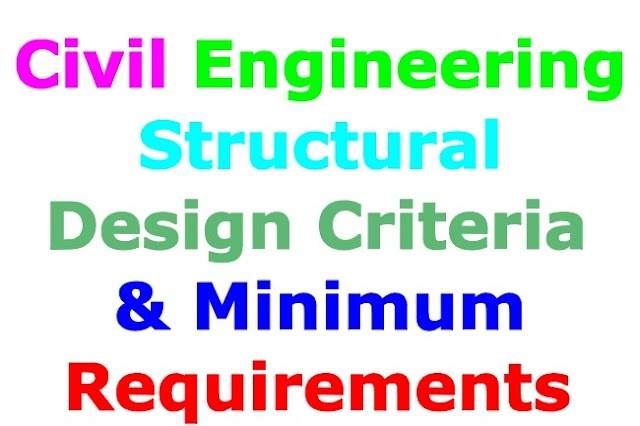 Learn About Civil Engineering Structural Design Criteria and Minimum Requirements!!!