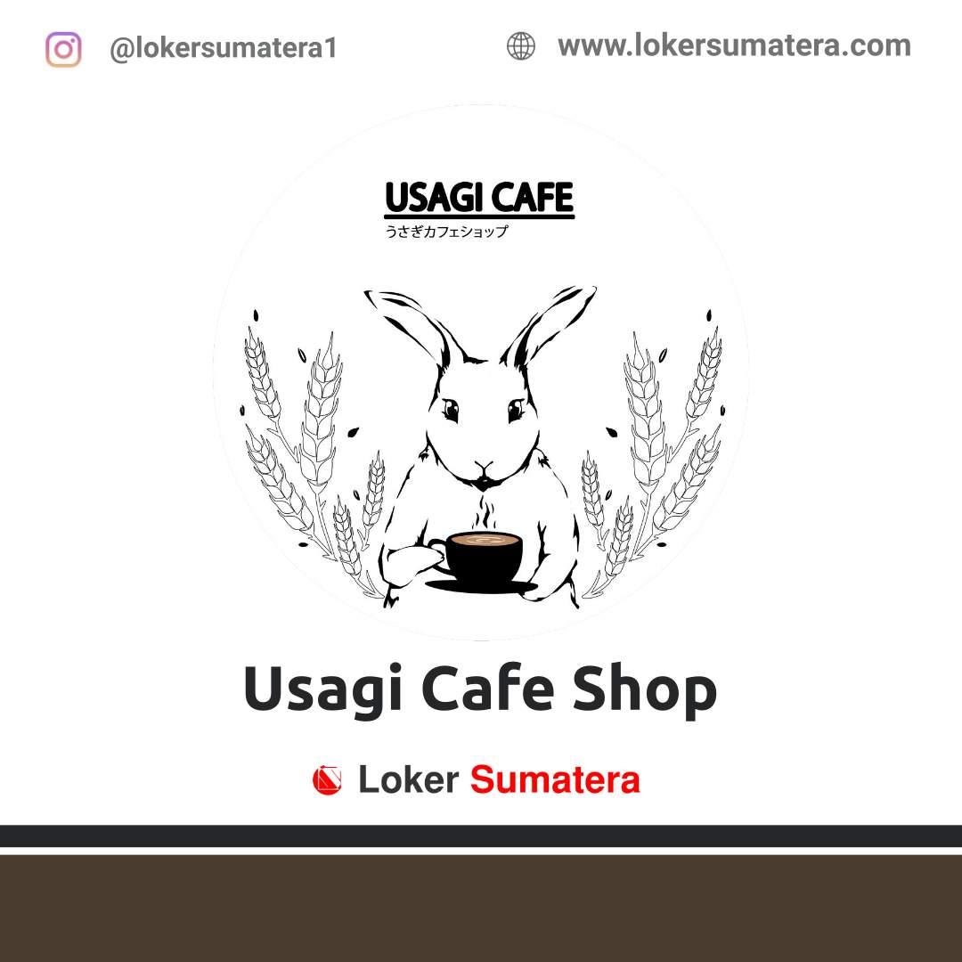 Lowongan Kerja Medan: Usagi Cafe Shop Maret 2021