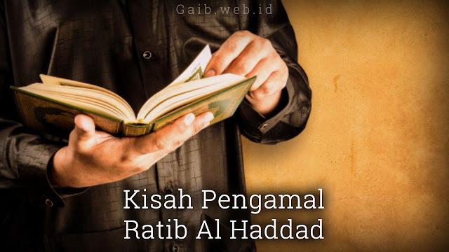 Kisah Pengamal Ratib Al Haddad