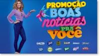 Promoção Boas Notícias pra você www.boasnoticiaspravoce.com.br