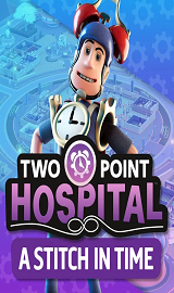 Two Point Hospital A Stitch in Time-CODEX