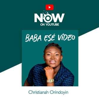 Orindoyin Christianah - ''Baba Ese''    @orindoyin