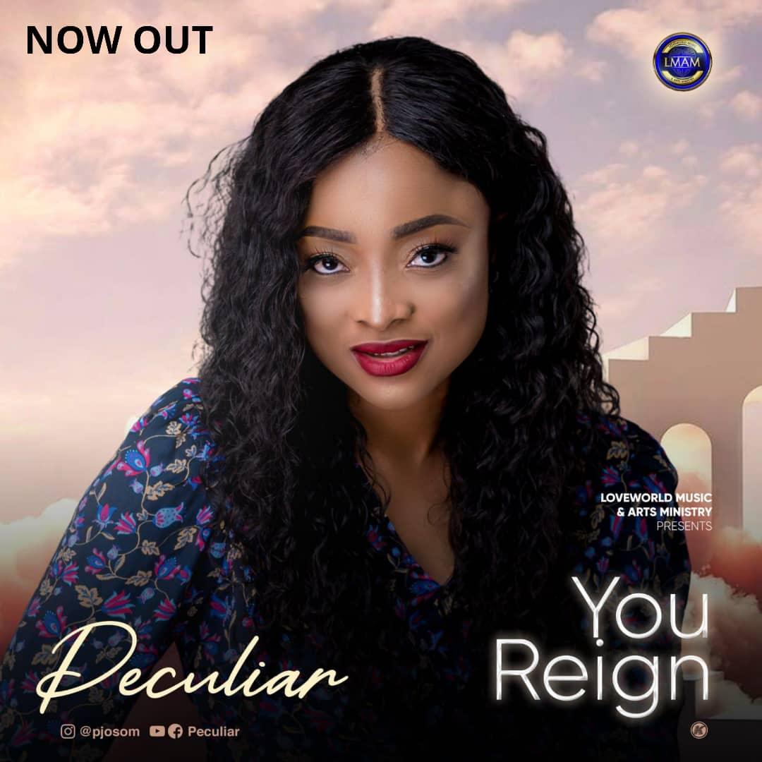 MUSIC: Peculiar - You Reign