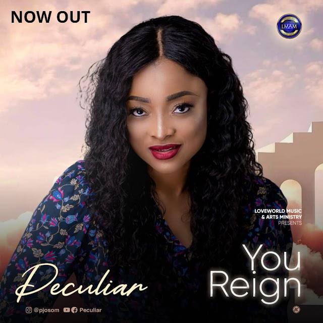 MUSIC: Peculiar - You Reign    @pjosom