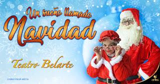 POS 3 UN SUEÑO LLAMADO NAVIDAD | Teatro Belarte