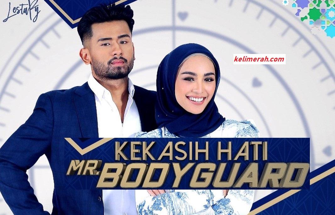 Kekasih Hati Mr Bodyguard Episod 3
