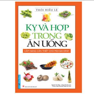 Kỵ Và Hợp Trong Ăn Uống (Tái Bản 2019) ebook PDF EPUB AWZ3 PRC MOBI