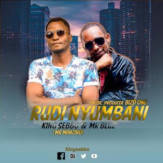 King-Sebbo-ft-Mr-Blue-Rudi-Nyumbani-Audio-Mp3-Download