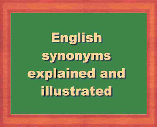 English synonyms explained and illustrated
