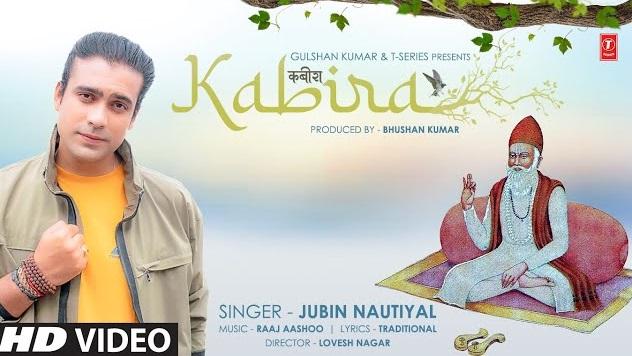 Kabira Kabir Dohe Lyrics - Jubin Nautiyal