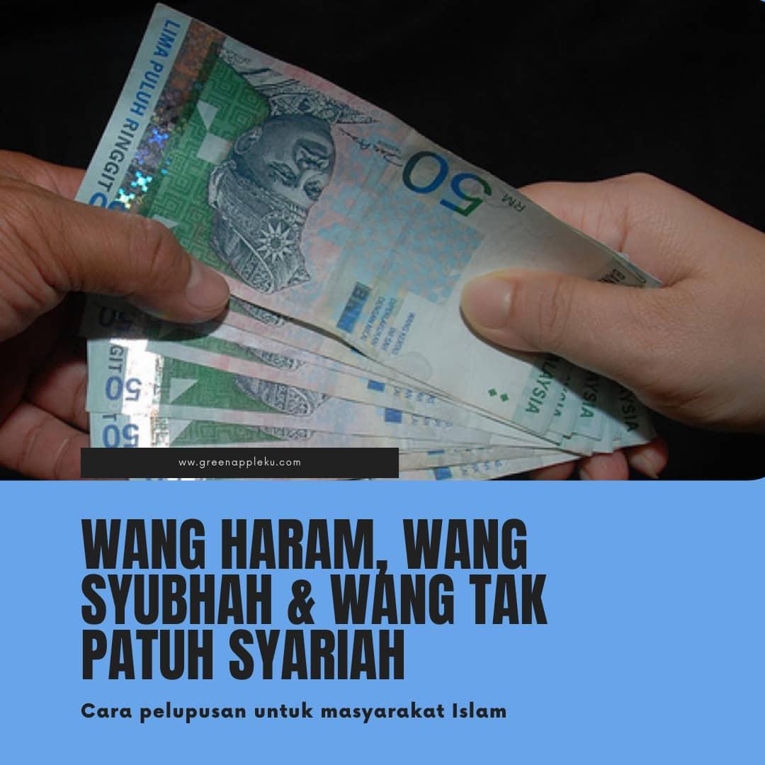 Cara pelupusan wang tidak patuh syariah, wang syubhah atau wang haram untuk masyarakat Islam.