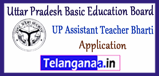 UP Uttar Pradesh Basic Education Board Assistant Teacher Bharti 2017 Application