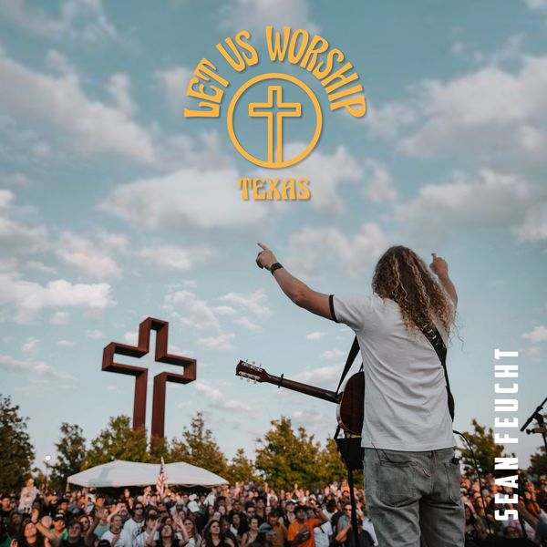 Let Us Worship – Texas 2021 (Exclusivo WC)