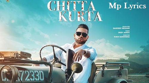 chitta kurta karan aujla song lyrics |  chitta kurta karan aujla lyrics meaning |