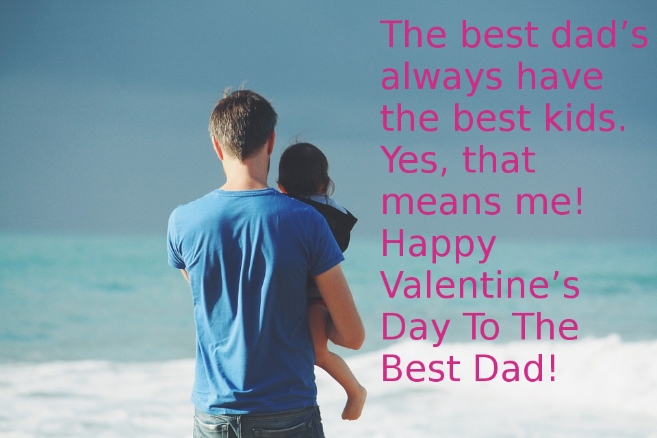 Valentine'S Day Quotes For Father 1