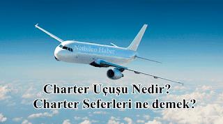 Charter Seferleri ne demek