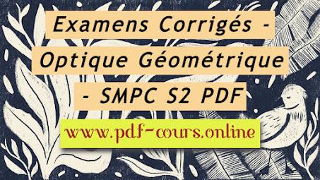 Examens Corrigés - Optique Géométrique - SMPC SMIA S2 PDF