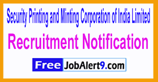 SPMCIL Security Printing and Minting Corporation of India Limited Recruitment Notification 2017 Last Date 15-06-2017