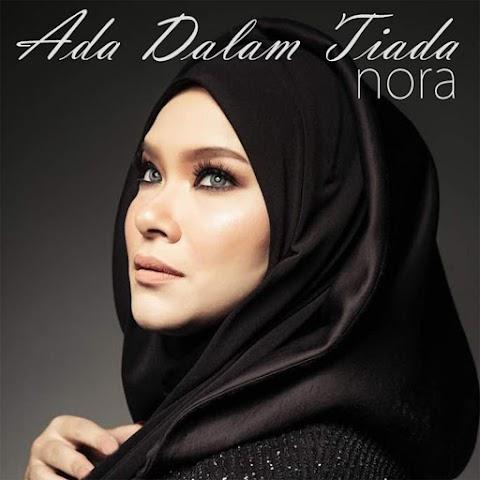 Nora - Ada Dalam Tiada MP3