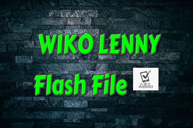 Wiko Lenny Stock Firmware Flash File  ROM