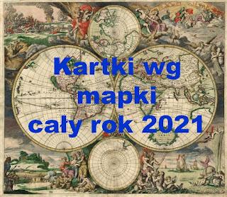Kartki wg mapki 2021