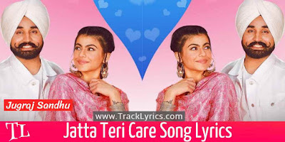 jatta-teri-care-lyrics