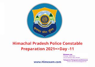 Himachal Pradesh Police Constable Preparation 2021=>Day -11