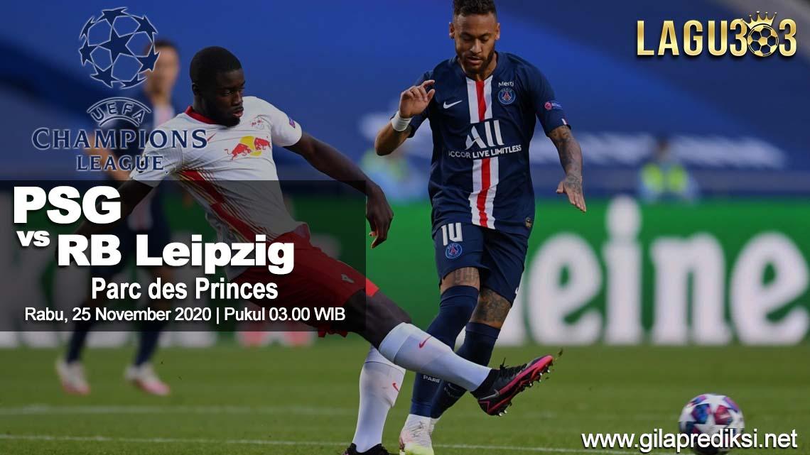 Prediksi Paris Saint Germain vs RB Leipzig 25 November 2020 pukul 03:00 WIB