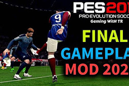 Final Mod Gameplay 2020 For - PES 2017