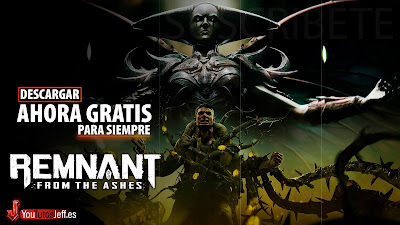 como descargar Remnant From the Ashes full gratis