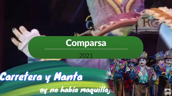 """Pasodoble con LETRA """"Hoy no había maquillaje"""". Comparsa """"Carretera y Manta"""" (2021) de David Márquez """"Carapapa"""""""