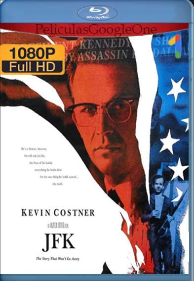 JFK Caso Abierto[1991] [1080p BRrip] [Latino-Inglés] [GoogleDrive] LaChapelHD
